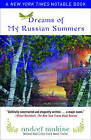 Dreams of My Russian Summers by Andrei Makine (Paperback, 2011)