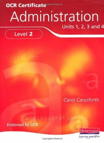 1 of 1 - OCR Certificate in Administration Level 2 Student Book: Student Guide By Ms Car