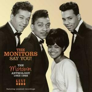 THE-MONITORS-Say-You-The-Motown-Anthology-039-63-68-NEW-SEALED-SOUL-CD-KENT-60s