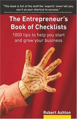 1 of 1 - The Entrepreneur's Book of Checklists: 1000 Tips to Help You St .9780273694397