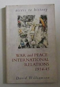 War-and-Peace-International-Relations-1914-45
