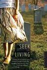 Seek the Living by Ashley Warlick (Paperback / softback, 2006)