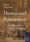 Danton Und Robespierre by Robert Hamerling (Paperback / softback, 2012)