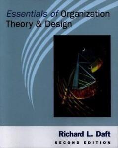 Essentials Of Organization Theory And Design By Richard Daft 9780324020977 Ebay