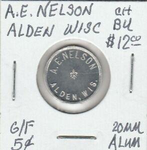 Token-Alden-WI-A-E-Nelson-CH-BU-G-F-5-Cents-20-MM-Aluminum