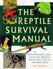 The Reptile Survival Manual by David Alderton (Hardback, 1997)