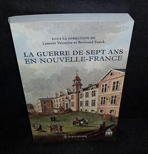 Laurent Veyssières :  La Guerre de Sept Ans en Nouvelle-France