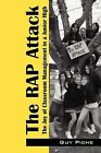 The Rap Attack: The Joy of Classroom Management in a Junior High by Guy Piche (Paperback / softback, 2009)