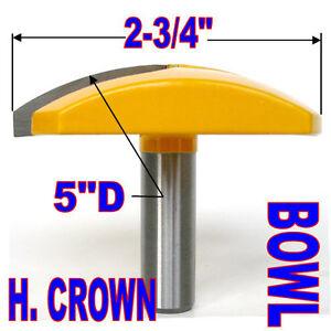 "1pc 1/2""SH 2-3/4"" Diameter Horizontal Crown Bowl Molding Round Router Bit S"