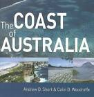 The Coast of Australia by Colin D. Woodroffe, Andrew D. Short (Paperback, 2008)
