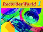 RecorderWorld: Bk. 1 by Pamela Wedgwood (Paperback, 2003)
