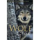 Wolf Creek by William J Pardue, Patrick J Pardue (Paperback / softback, 2014)