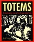 Totems : The Transformative Power of Your Personal Animal Totem by Brad Steiger (1997, Paperback)
