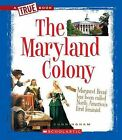 The Maryland Colony by Kevin Cunningham (Paperback / softback, 2011)