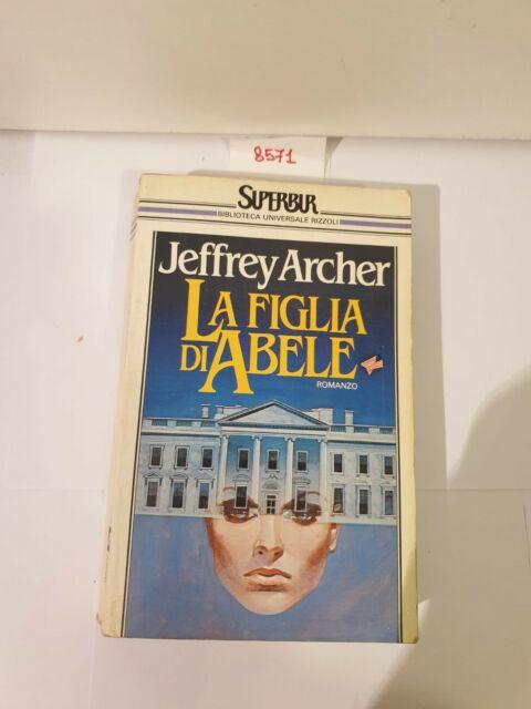 La figlia di Abele di Jeffrey archer