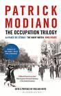 The Occupation Trilogy: La Place de L'etoile - the Night Watch - Ring Roads by Patrick Modiano (Hardback, 2015)
