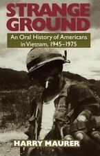 Strange Ground: An Oral History Of Americans In Vietnam, 1945-1975-ExLibrary