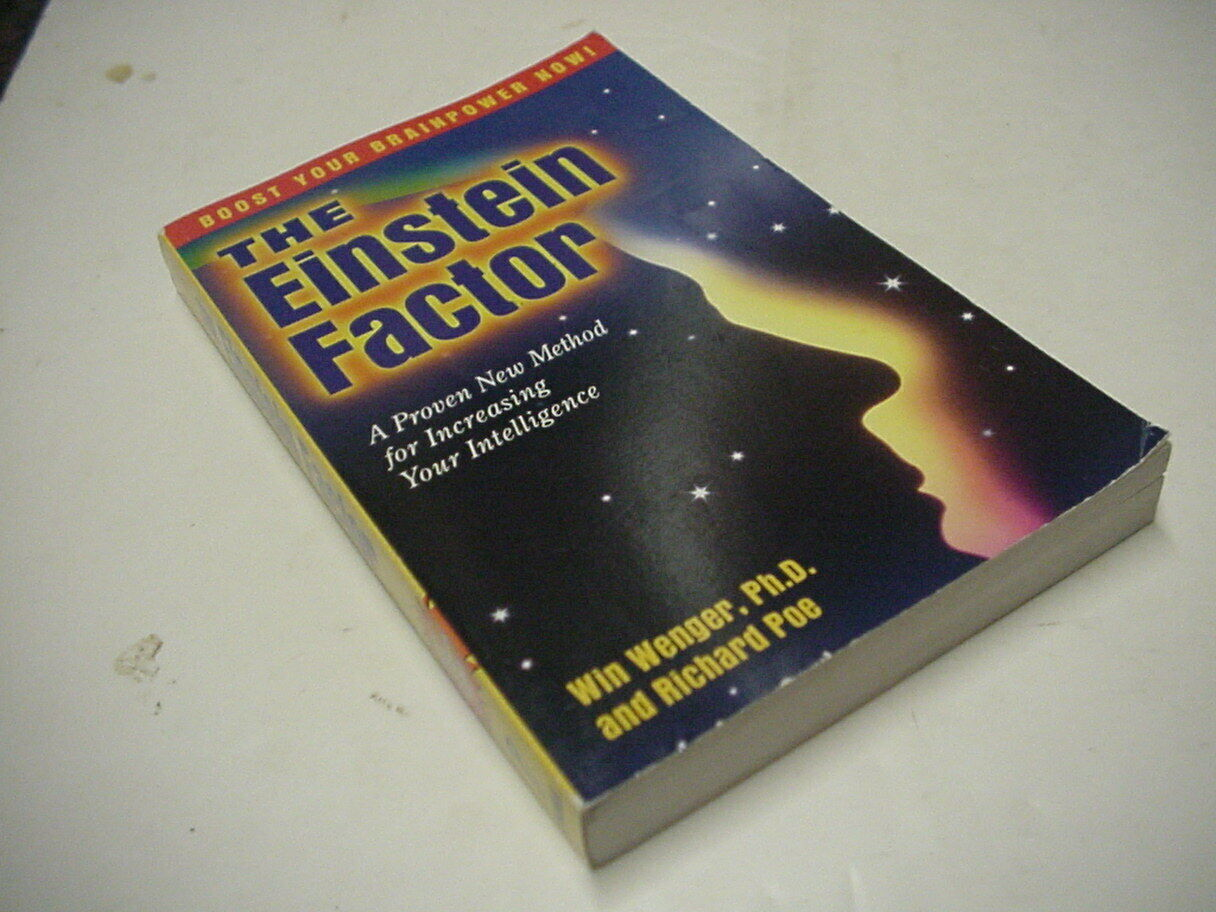 A Proven New Method for Increasing Your Intelligence The Einstein Factor
