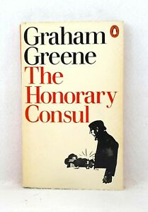 First-Print-Penguin-Paperbacks-1974-The-Honorary-Consul-by-Graham-Greene-used