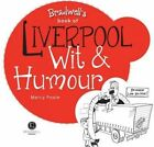 Liverpool Wit & Humour by Mercy Poole (Paperback, 2010)