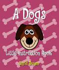 A Dog's Little Instruction Book by David Brawn (Paperback, 1999)