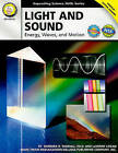 Light and Sound: Energy, Waves, and Motion by Dr Barbara R Sandall, LaVerne Logan (Paperback / softback, 2010)