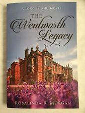 The Wentworth Legacy by Rosalinda Morgan (2016, Paperback)