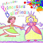 It's Fun to Draw Princesses and Ballerinas by Mark Bergin (Paperback / softback, 2012)