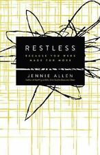 Restless: Because You Were Made for More by Allen, Jennie
