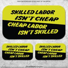 3x Skilled Labor Isnt Cheap Hard Hat Stickers Helmet Welding Decals Garage