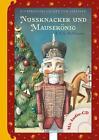 Nussknacker und Mausekönig von E.T.A. Hoffmann (2016, Gebundene Ausgabe)