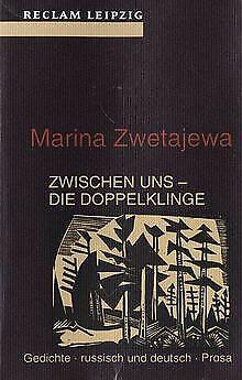 Zwischen uns - die Doppelklinge. Gedichte - russisch und... | Buch | Zustand gut - Marina Zwetajewa