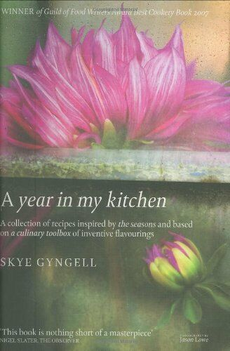 A Year in my Kitchen By Skye Gyngell. 9781844005925