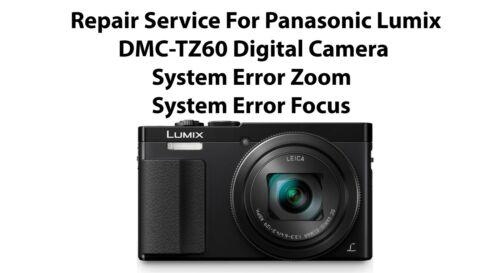 Cámara Digital servicio de reparación para Panasonic Lumix DMC-TZ6 Zoom de error del sistema.