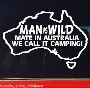 funny aussie bns oz camping stickers man vs wild for 4x4. Black Bedroom Furniture Sets. Home Design Ideas