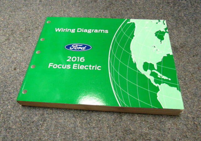 2016 Ford Focus Electric Electrical Wiring Diagrams Manual