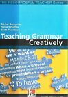 Teaching Grammar Creatively with CD-ROM by Scott Thornbury, Herbert Puchta, Gunter Gerngross (Mixed media product, 2006)