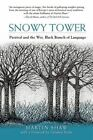 Snowy Tower: Parzival and the Wet Black Branch of Language by Martin Shaw (Paperback, 2014)