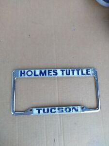 Holmes Tuttle Ford >> Details About Holmes Tuttle Ford Dealer License Tag Plate Frame Tucson Az 1960s 1970s