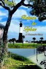 Return to Tybee a Woman's Story 9781410757142 by Annette Bergman Book