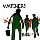 Watchers - Rabble EP (2006)
