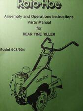 Roto Hoe 903 904 Walk Behind Rear Tine Cultivator Tiller Owner Amp Parts Manual