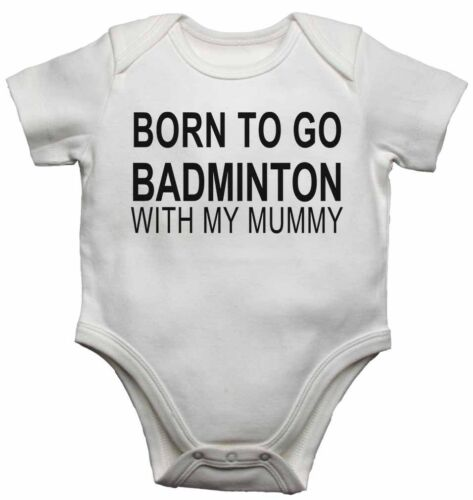 Girls New Baby Vests Bodysuits for Boys Born to Go Badminton with My Mummy