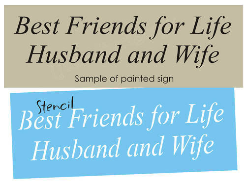 Wedding Stencil Best Friends Life Husband Wife Together Anniversary Love Sign