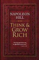Hardcover Think And Grow Rich – January 1, 2012 By Napoleon Hill