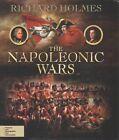 The Napoleonic Wars by Richard Holmes (Hardback, 2015)