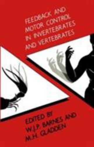 Feedback and Motor Control in Invertebrates and Vertebrates, Barnes, Jon, Good B