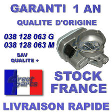 Boitier Papillon 038128063G 038128063F 038128063P AUDI A3 1.9 TDI 2.0 TDI