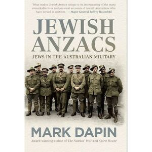 Jewish-Anzacs-Book-by-Mark-Dapin-Jews-in-Australian-Military