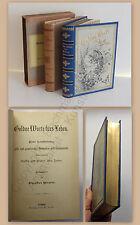 Weyler Goldene Wort fürs Leben Sammlung Gedanken & Sinnsprüche um 1895 Lyrik xz
